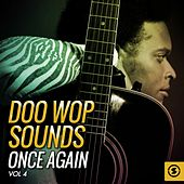 Doo Wop Sounds Once Again, Vol. 4 by Various Artists