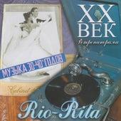 Rio-Rita - ХX Век Ретропанорама by Various Artists