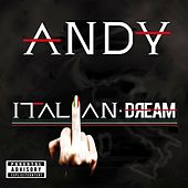 Play & Download Italian Dream by Andy | Napster