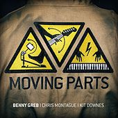Play & Download Moving Parts by Benny Greb | Napster