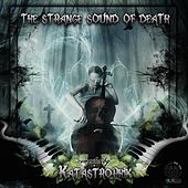The Strange Sound of Death (Compiled by Katastrophik) by Various Artists