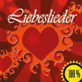 100% Liebeslieder (2015) by Various Artists