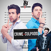 Play & Download Crime Sem Culpado by Tony & Bryan | Napster