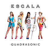 Play & Download Quadrasonic by Escala | Napster