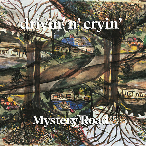 Play & Download Mystery Road by Drivin' N' Cryin' | Napster