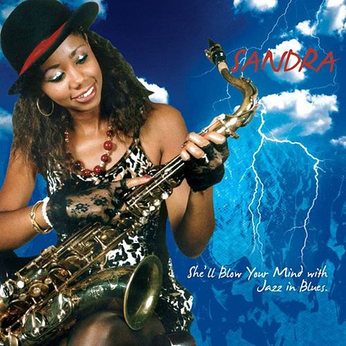 Play & Download She'll Blow Your Mind...with Jazz in Blues by Sandra | Napster