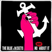 Play & Download No Doubt About It by The Blue Jackets | Napster