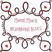 Play & Download Razorburn Blues by Mamie Minch | Napster