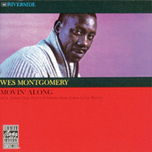 Play & Download Movin' Along by Wes Montgomery | Napster