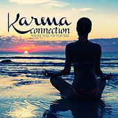 Karma Connection (New Age Music for Your Soul) by Various Artists