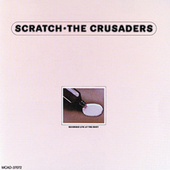 Play & Download Scratch by The Crusaders | Napster
