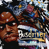 Play & Download Temporary Forever by Busdriver | Napster