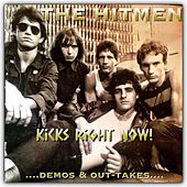 Kicks Right Now.... Demos and Out-Takes by Hitmen