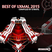Best of Uxmal 2015 (Compiled By Stratil) by Various Artists