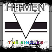 Play & Download The Singles by Hitmen | Napster
