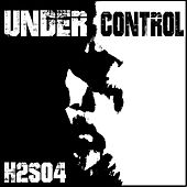 Under Control by H2SO4