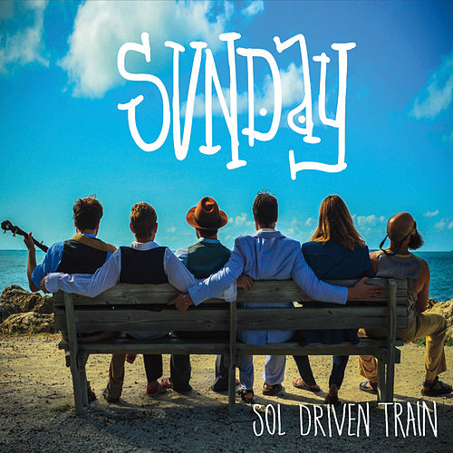 Play & Download Sunday by Sol Driven Train | Napster