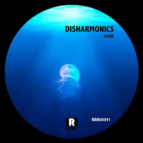 Play & Download Disharmonics by Sicko | Napster