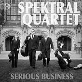 Play & Download Serious Business by Spektral Quartet | Napster