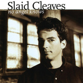 No Angel Knows by Slaid Cleaves