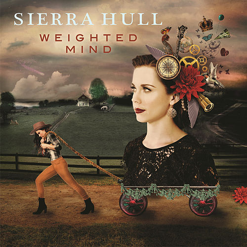 Play & Download Weighted Mind by Sierra Hull | Napster