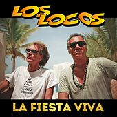 Play & Download La Fiesta Viva by Los Locos | Napster