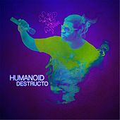Humanoid Destructo by Various Artists