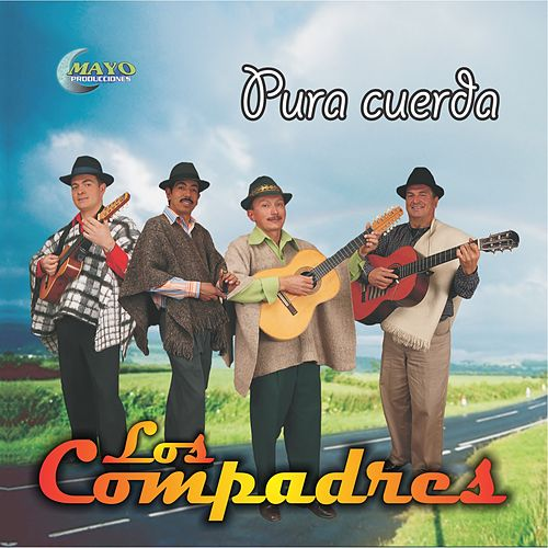 Play & Download Pura Cuerda by Los Compadres | Napster