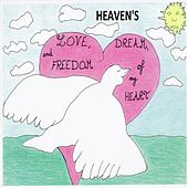 Play & Download Love, Dream and Freedom of My Heart by HEAVENS | Napster