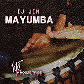 Play & Download Mayumba by Dj Jim | Napster