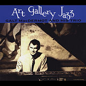 Play & Download Art Gallery Jazz by Galt MacDermot | Napster