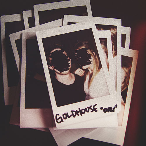 Play & Download Over by Goldhouse | Napster