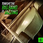 Tonight the Big Band Is Jazzing, Vol. 4 by Various Artists