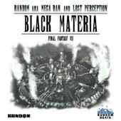 Black Materia: Final Fantasy VII by Random and Lost Perception