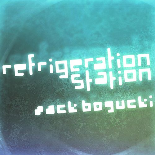 Play & Download Refrigeration Station by Zack Bogucki | Napster