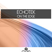 Play & Download On The Edge by Echotek | Napster
