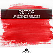 Play & Download Up Science Remixes by Factor | Napster