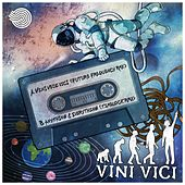Vini Vici Remixes by Vini Vici