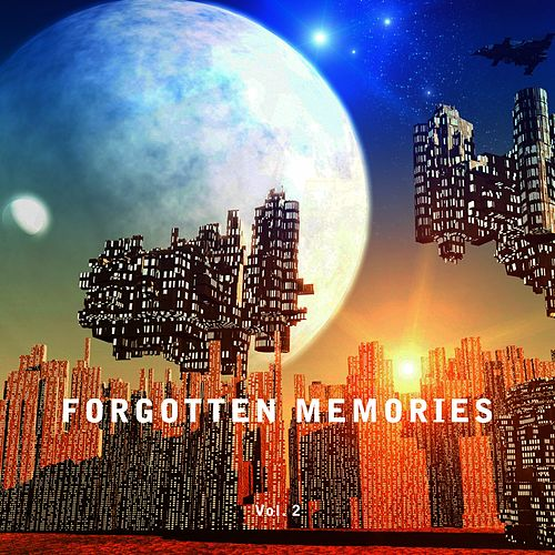 Forgotten Memories, Vol. 2 by Various Artists