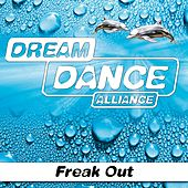 Play & Download Freak Out by Dream Dance Alliance | Napster