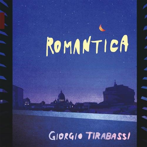 Romantica di Giorgio Tirabassi