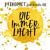 Play & Download Die immer lacht by Stereoact | Napster