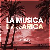 La Musica Balearica, Vol. 2 by Various Artists