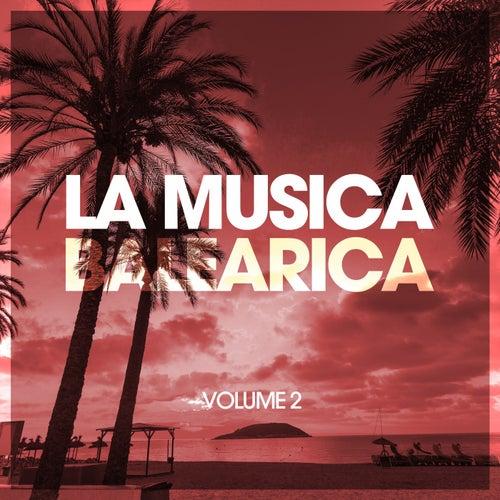La Musica Balearica, Vol. 2 by Various Artists