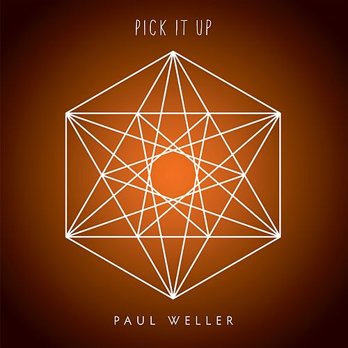 Pick It Up by Paul Weller