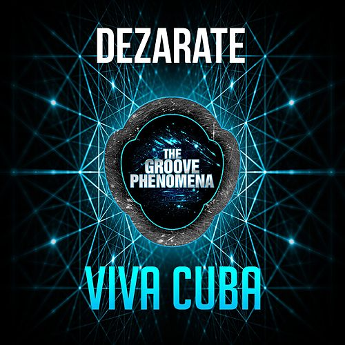 Play & Download Viva Cuba by Dezarate | Napster