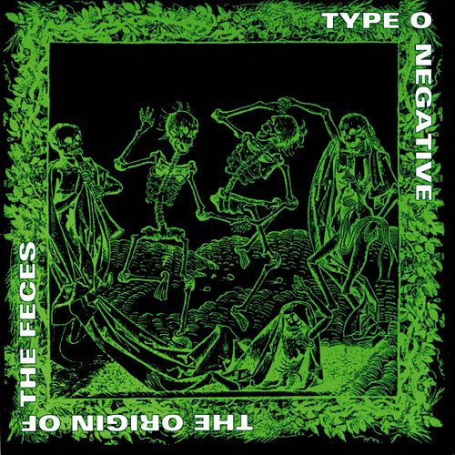 Play & Download Origin Of The Feces by Type O Negative | Napster