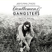 Play & Download Gentlemen & Gangsters by Mattias Bärjed | Napster