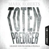 Totenprediger von Mark Roberts (Hörbuch)