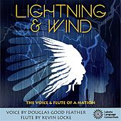 Lightning & Wind by Kevin Locke